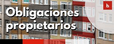 Cuáles son las obligaciones de los propietarios según la ley