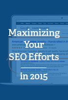 maximizing your seo efforts in 2015 end