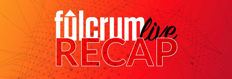 Fulcrum Live 2017 Recap