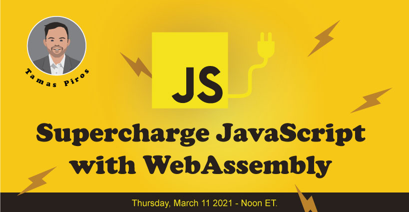 Banner for Supercharge your JavaScript with WASM
