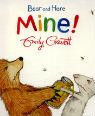 Mine! by Emily Gravett