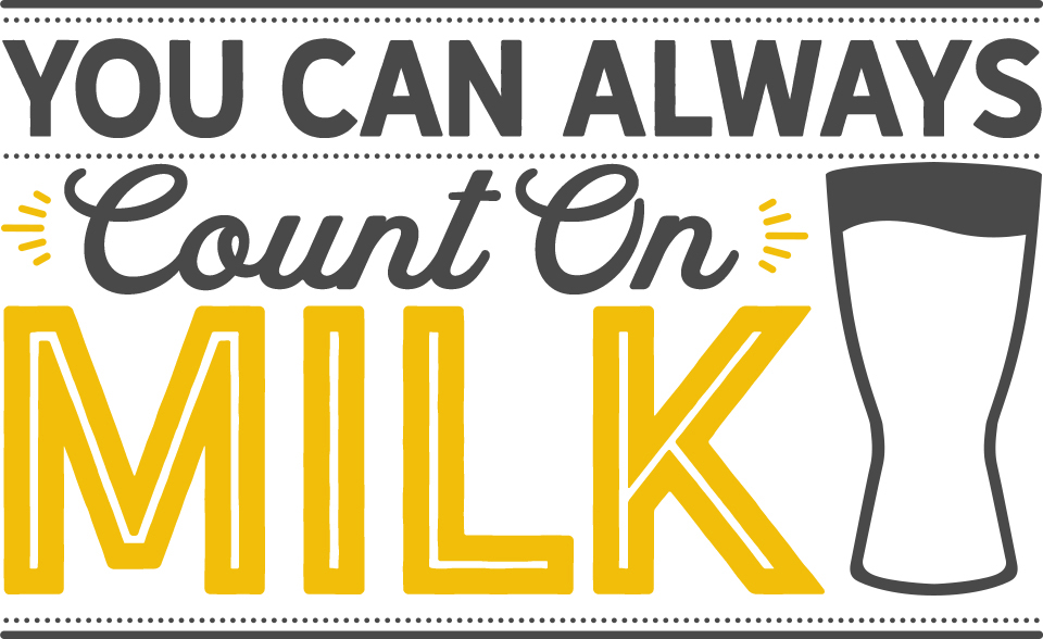 You can count on milk