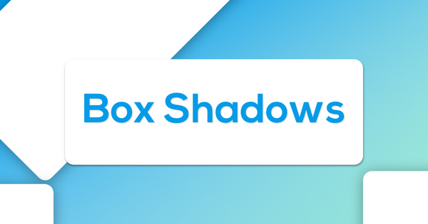 Featured image for post: Box-Shadows