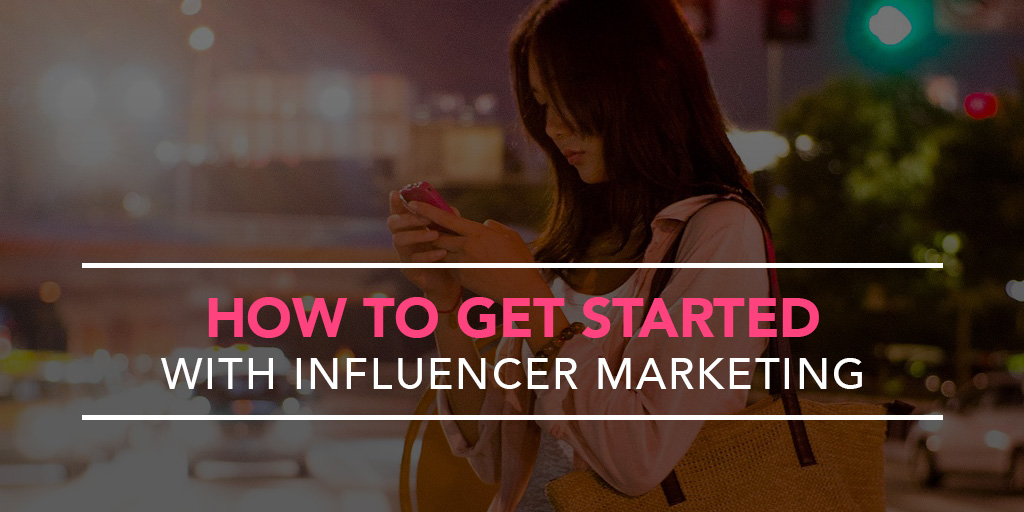 featured_how-to-get-started-with-influencer-marketing