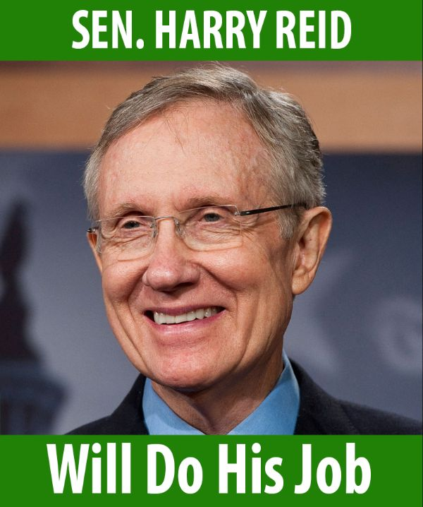 Senator Reid will do his job!