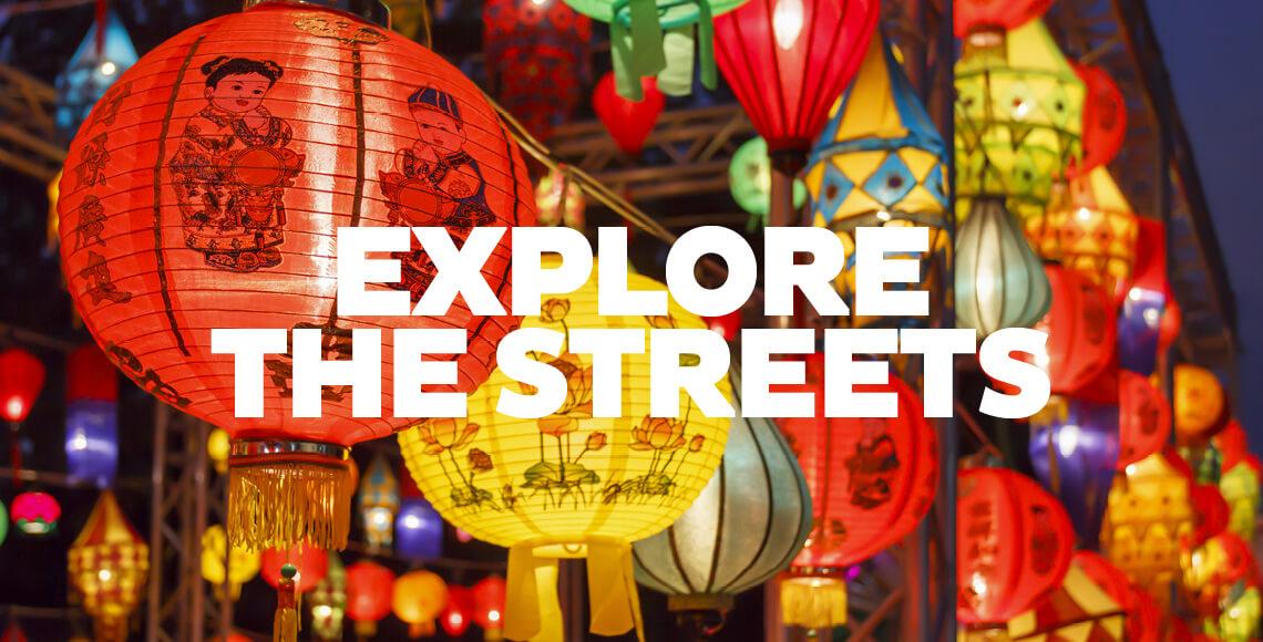Explore the Streets
