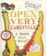 Open Very Carefully by Nick Bromley & Nicola O'Byrne