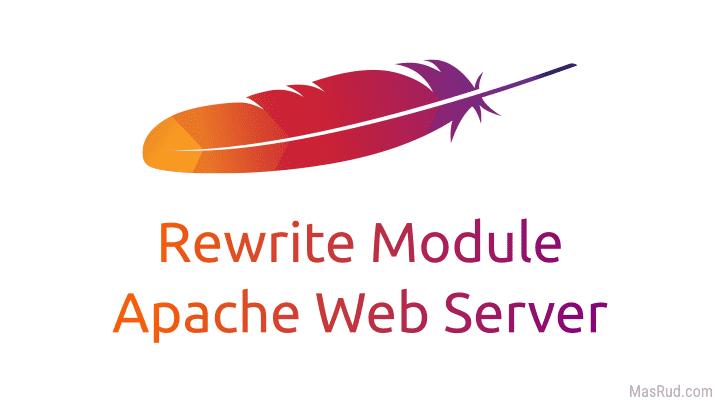 Tutorial mengaktifkan mod_rewrite Apache web server