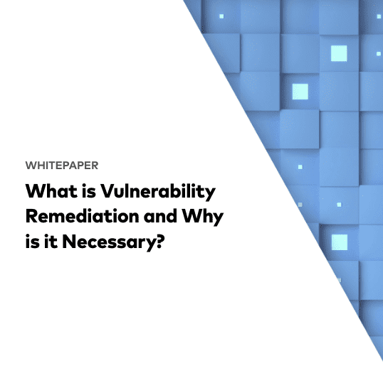 What is Vulnerability Remediation?