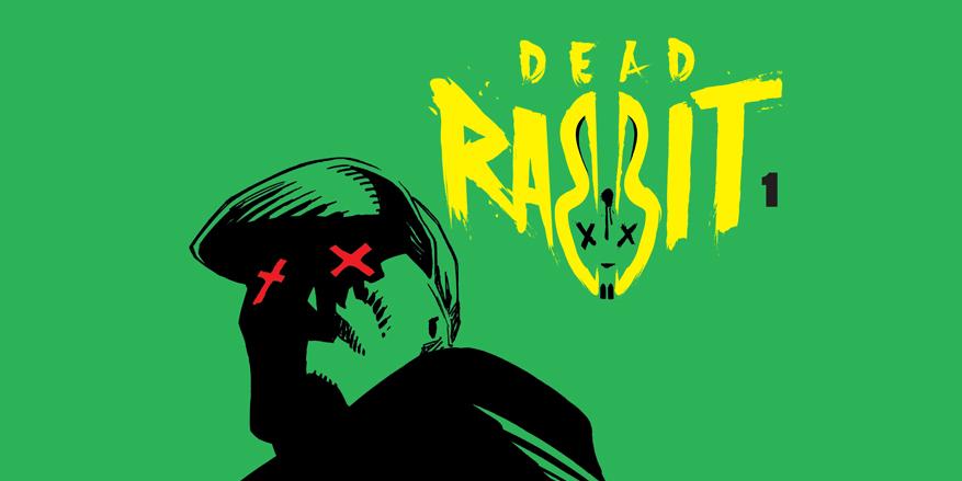 Thumbnail for Dead Rabbit #1 Review | AiPT!
