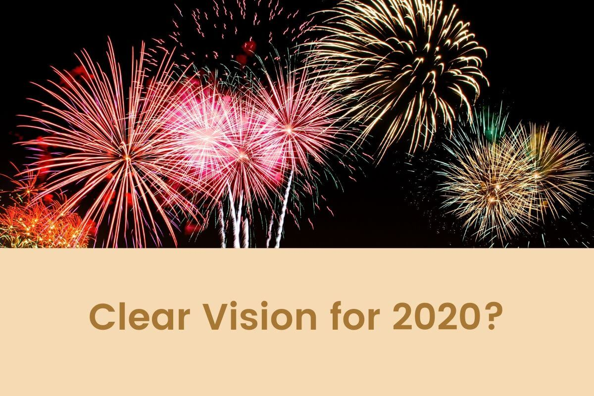 Clear Vision for 2020?- Featured Shot