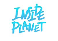 INSIDE PLANET