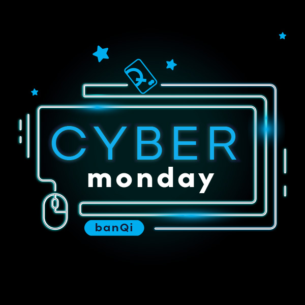 cyber Monday, use banQi