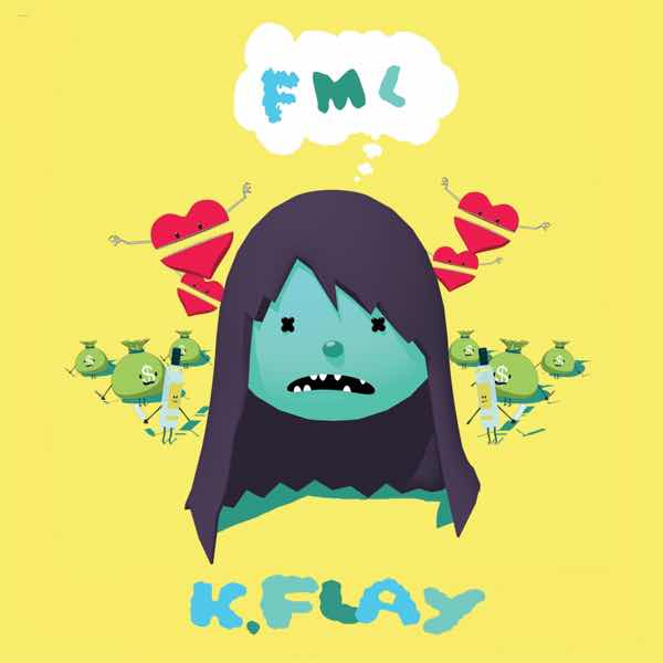 album art for FML by K.FLAY