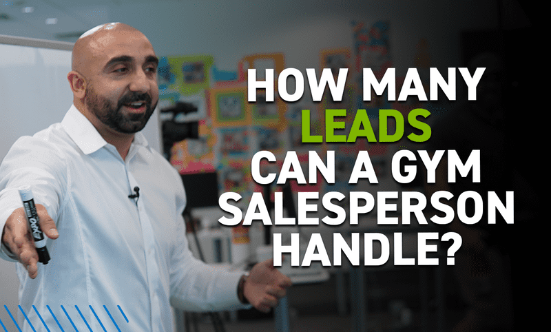 How Many Leads Can a Gym Salesperson Handle?
