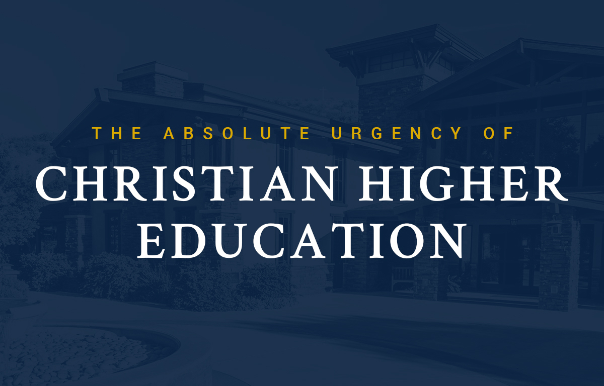 The Absolute Urgency of Christian Higher Education image