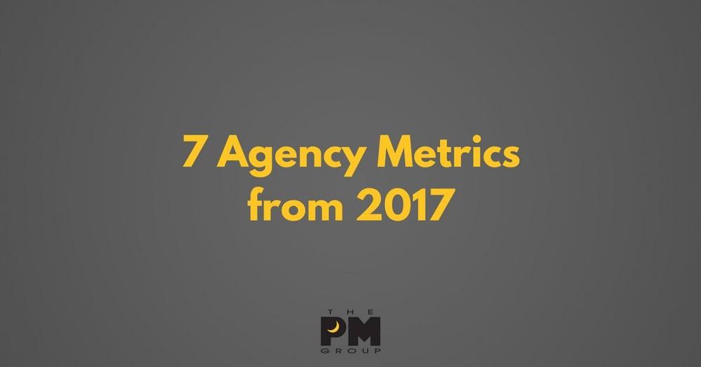 7 Agency Metrics from 2017