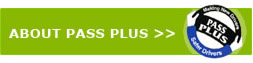 Pass Plus Information > Click Here