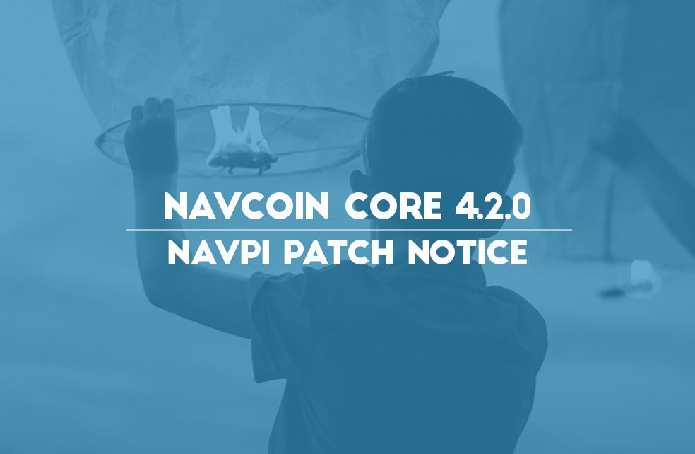 NavCoin 4.2.0 NavPi Patch Notice