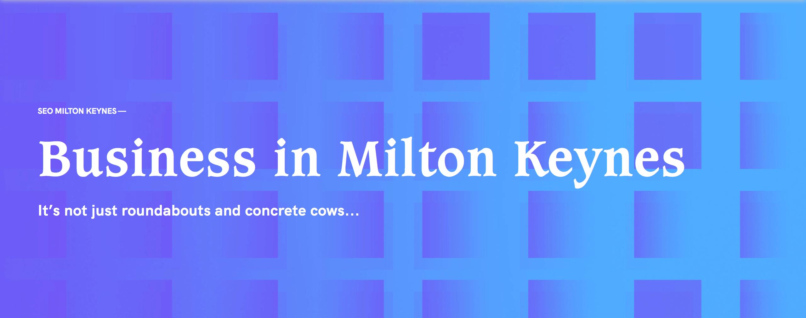 Business in Milton Keynes