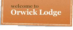 Orwick Lodge