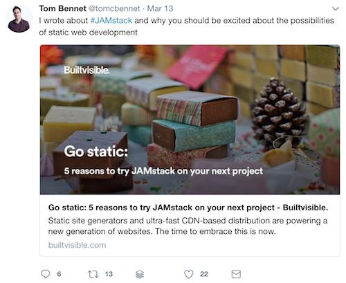 Tom Bennet tweet about JAMstack