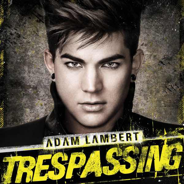 album art for Trespassing by Adam Lambert