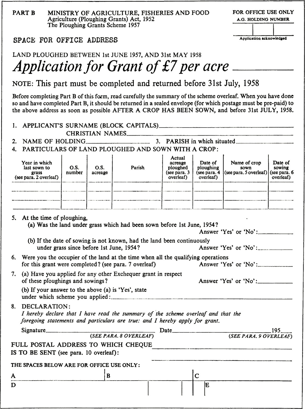 Form is the same as before with less use of caps. The title Application for Grant of £7 per acre is now visually the biggest thing on the page. The layout generally is better aligned.