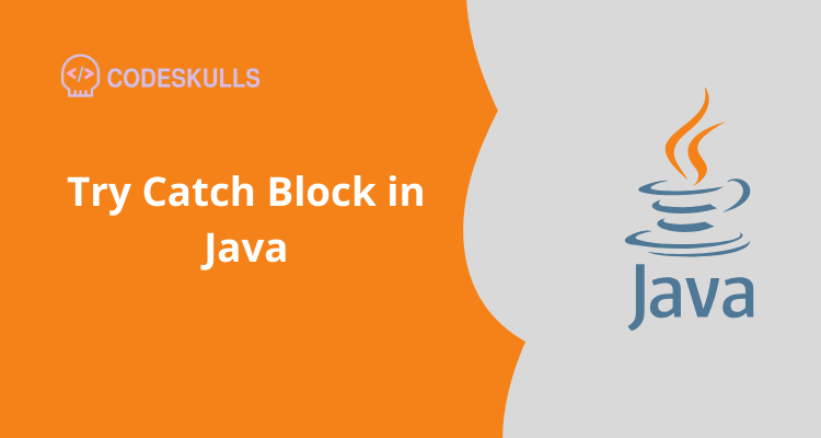 Try Catch Block in Java