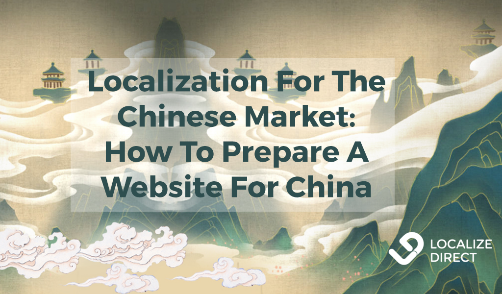 [Checklist] Localization To Chinese Market: How To Prepare The Website For China