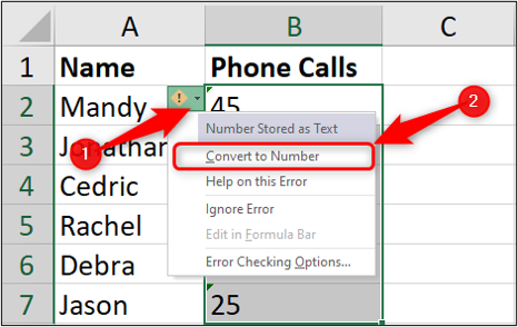 """An Excel spreadsheet containing two columns of data, one for """"name"""" and one for """"number of phone calls."""" There is a red arrow highlighting step one, which is to click on the arrow that appears next to the cell you want to change. There is a second red arrow highlighting the second step, which is to select """"convert to number"""" from the dropdown menu."""