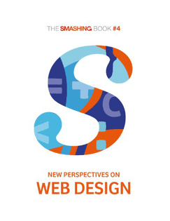 Smashing Book #4: New Perspectives on Web Design Book Cover