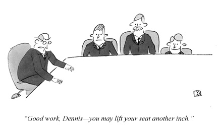 Good work, Dennis--you may lift your seat another inch.