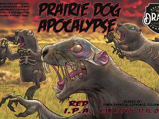 Dratz Brewing Company Prairie Dog Apocalypse can art