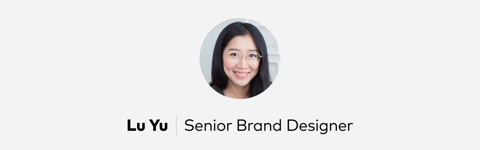 Lu Yu Senior Brand Designer Pitch