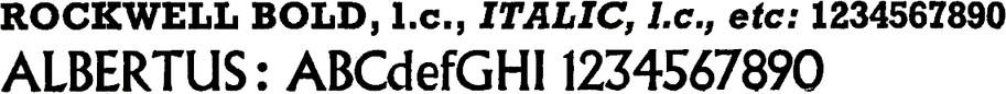 ROCKWELL BOLD, l.c., ITALIC, l.c., etc: 1234567890. ALBERTUS: ABCdefGHI 1234567890