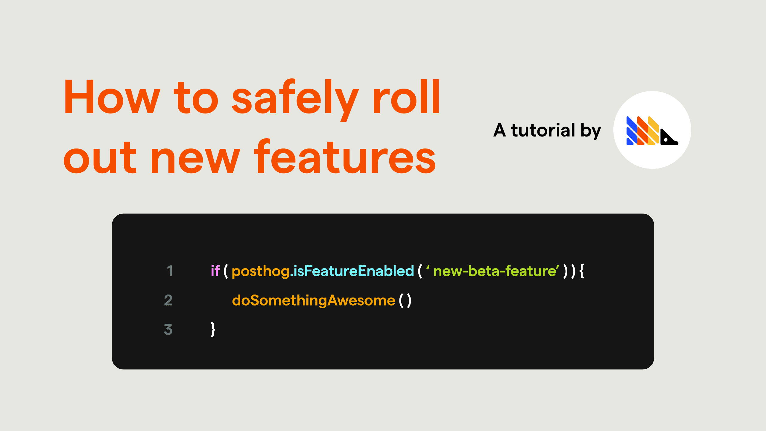 How to safely roll out new features