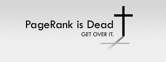 Google PageRank is Dead