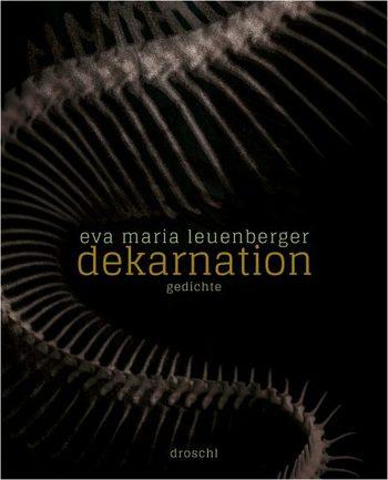 dekarnation von Eva Maria Leuenberger