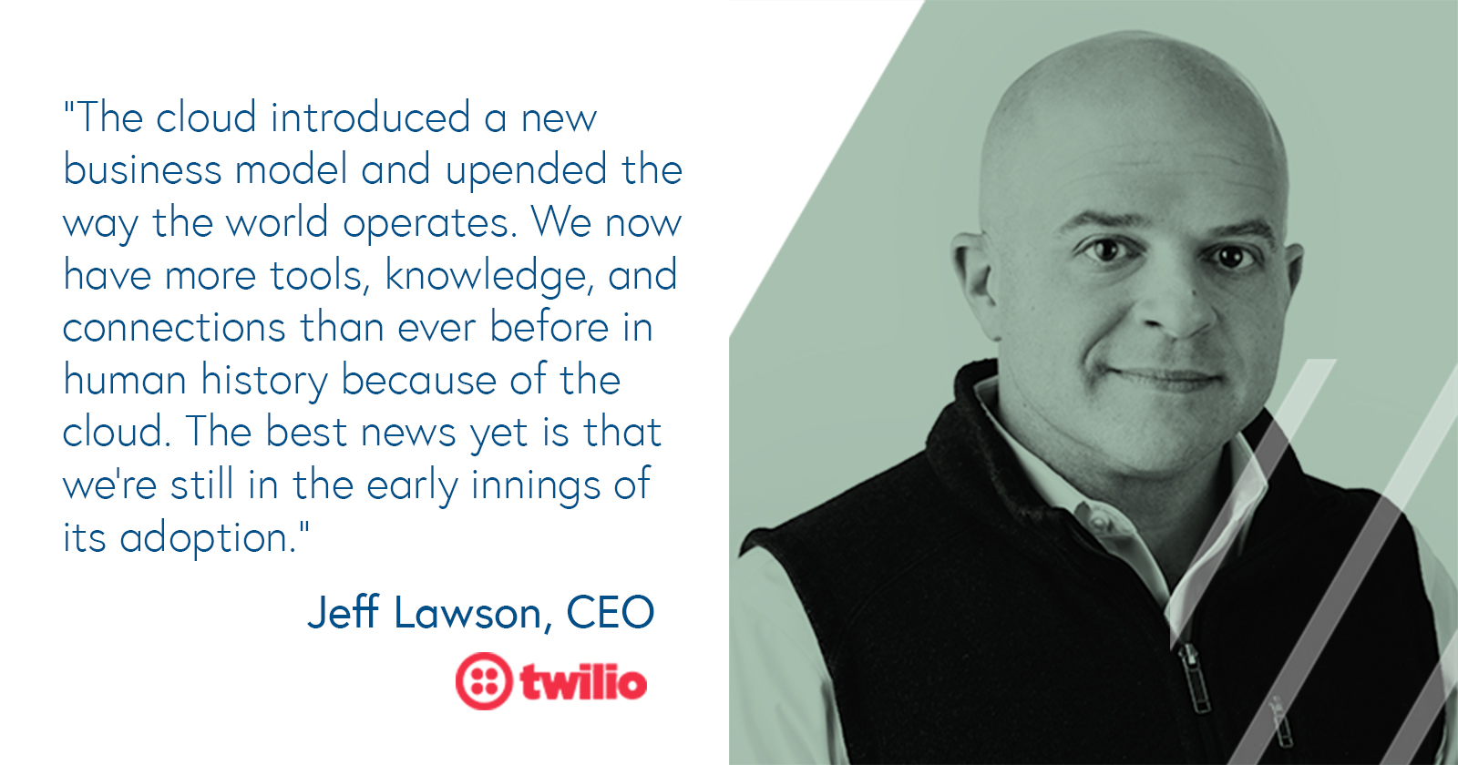 Jeff Lawson, CEO of Twilio on how the cloud upended the way the world operates