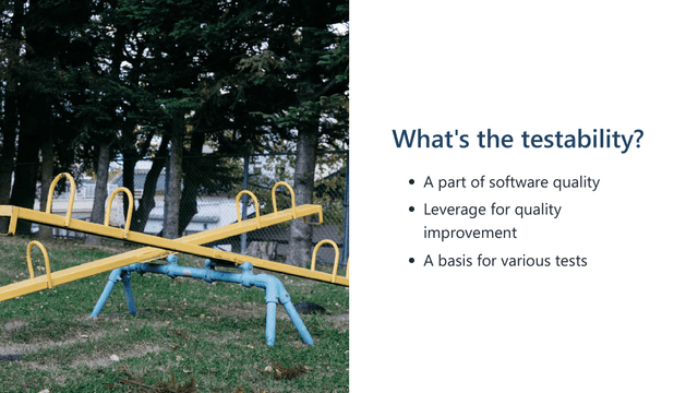 how can we improve the testability 10