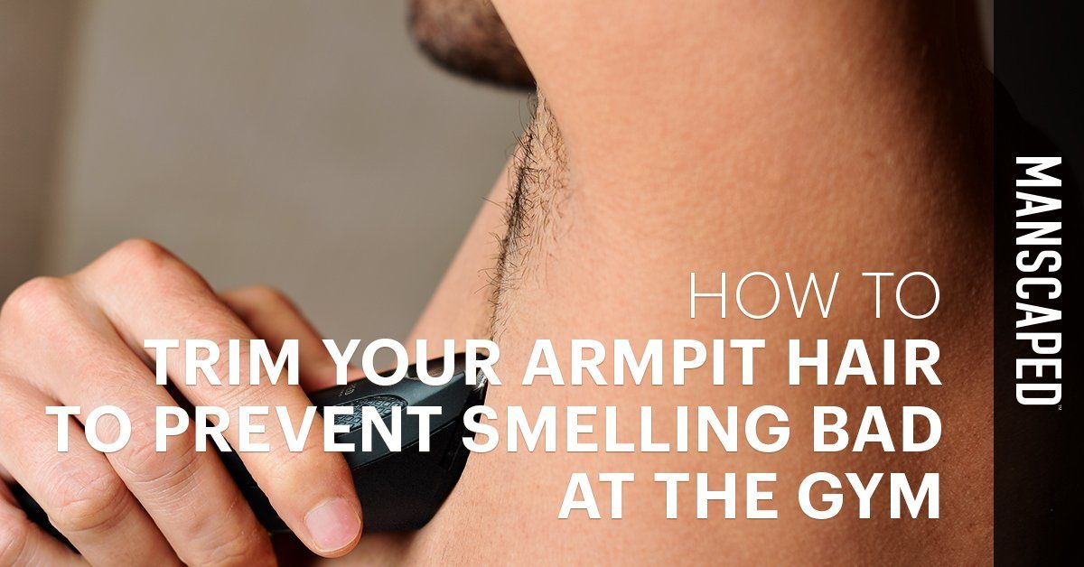 How to Trim Your Armpit Hair to Prevent Smelling Bad at the Gym