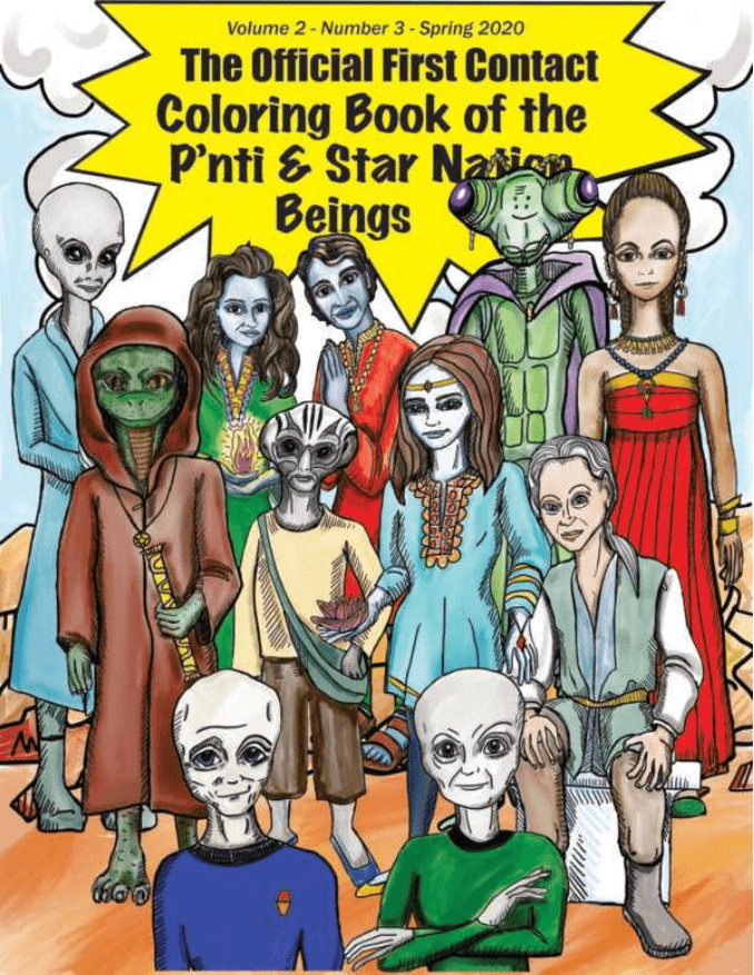 The Official First Contact Coloring Book of the P'nti & the Star Nations Beings
