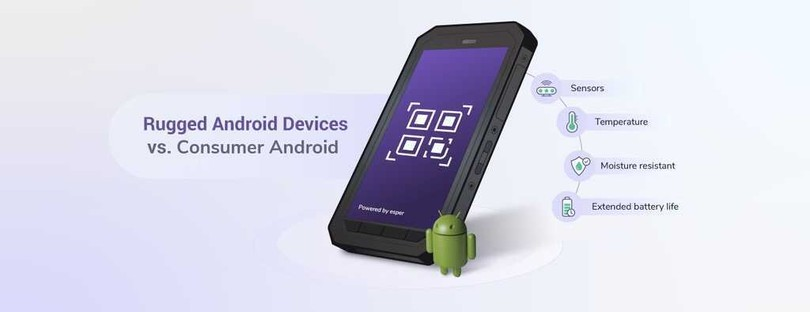 Rugged Android Devices vs. Consumer Android: What's the Difference?