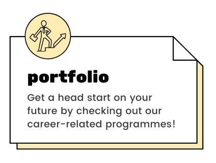 portfolio - Get a head start on your future by checking out our career-related programmes!