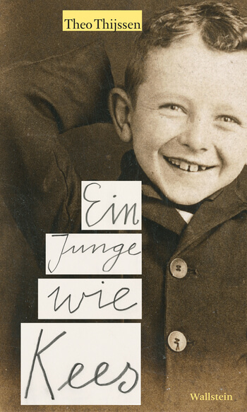 Ein Junge wie Kees von Theo Thijssen