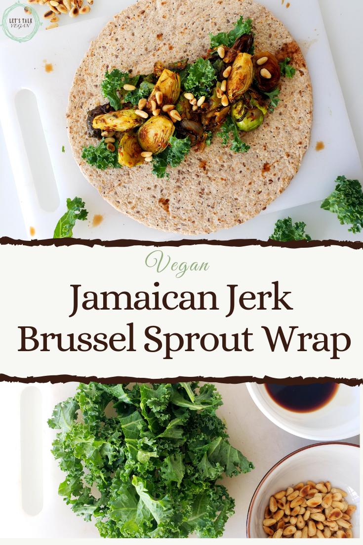 Jerk Brussel sprout wrap