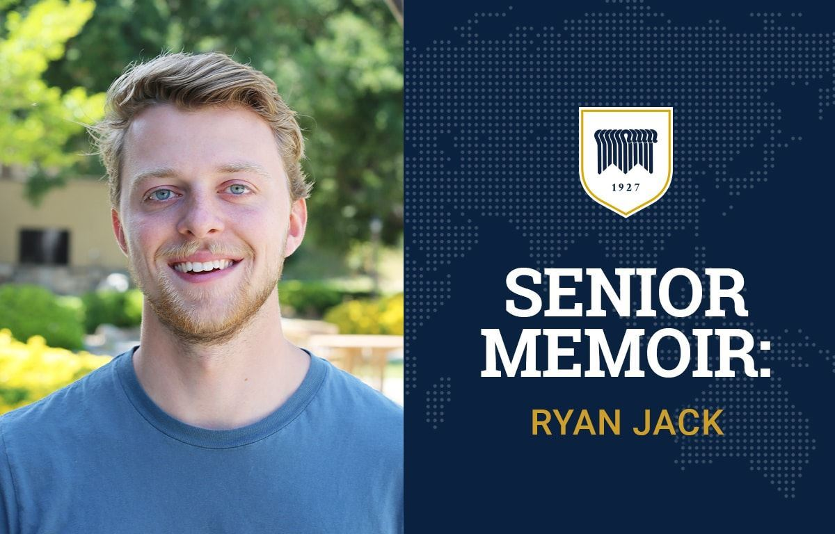 Senior Memoir: Ryan Jack