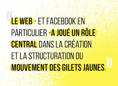 Le web a joué un rôle central dans la création et la structuration du mouvement des gilets jaunes.