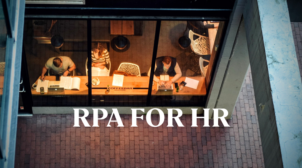 Why every HR Professional should use RPA in their organization